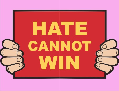 Hate Cannot Win