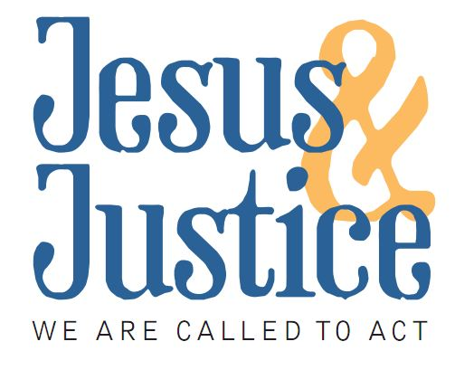 Jesus and Justice - We are called to act.